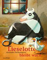 5 von 5 Sternen Alexander Steffensmeier: Lieselotte bleibt wach Sauerländer, 2010 ISBN 3794152522 Ausstattung: Hardcover, 32 Seiten Preis: 14,95 € Vom Verlag empfohlenes Lesealter: 4 Jahre