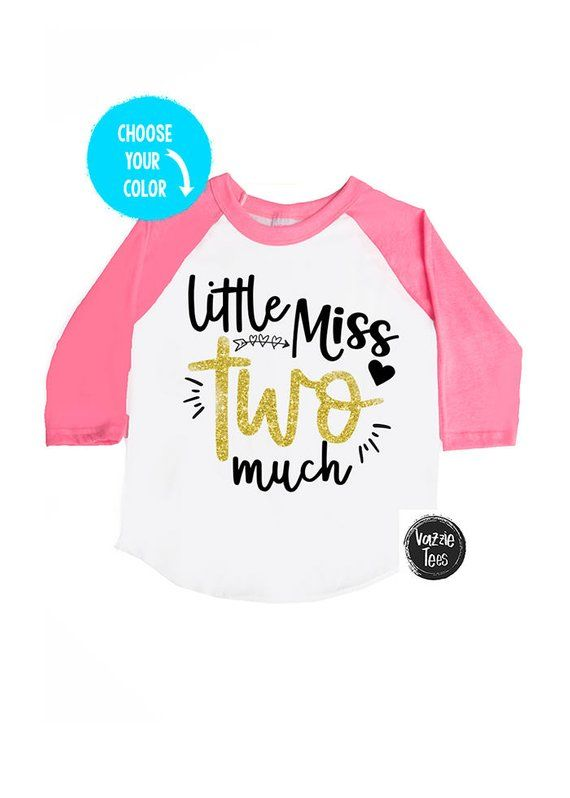 25a754a46 Little Miss Two Much - Two Much - Two Year Old - TWO - Toddler Girl ...