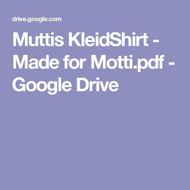 Muttis KleidShirt - Made for Motti.pdf - Google Drive