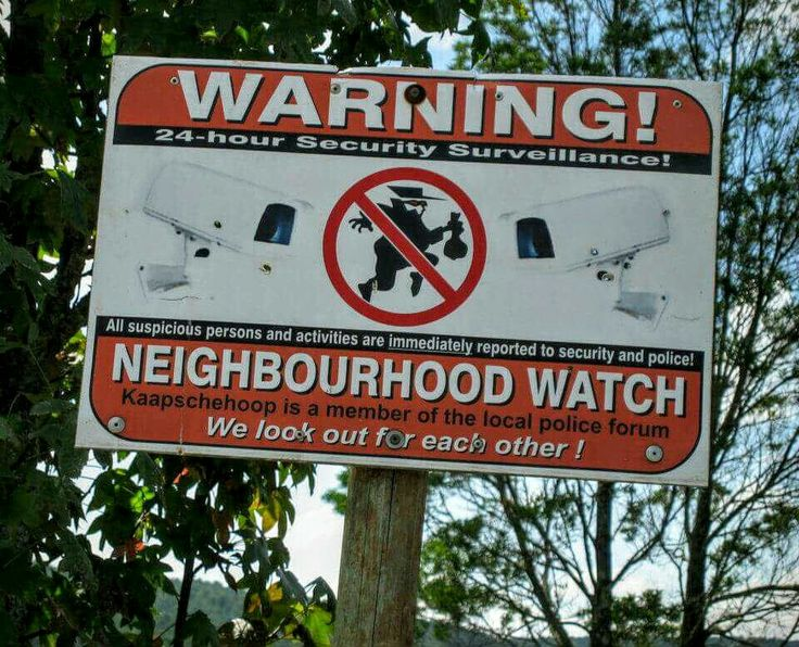 Yes, even in the back of the beyond. This is South Africa. A sign warning robbers that they are being watched.