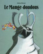 Le mange-doudous Julien Béziat Ecole Des Loisirs - Les Lutins