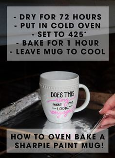 How to oven bake a Sharpie Paint Pen mug - that actually works! clean well with rubbing alcohol first, hand washing recommended after.
