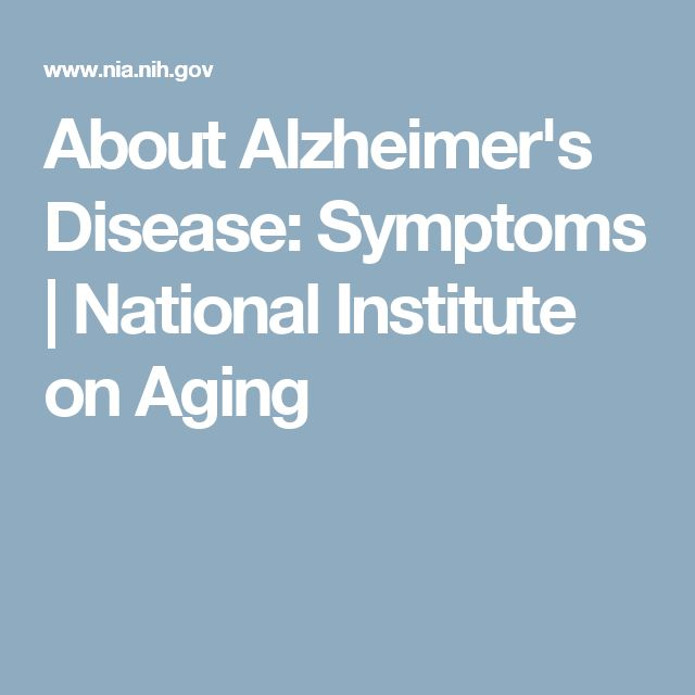 About Alzheimer's Disease: Symptoms | National Institute on Aging