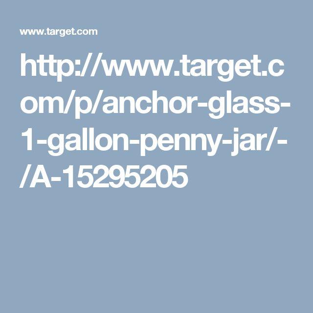 http://www.target.com/p/anchor-glass-1-gallon-penny-jar/-/A-15295205