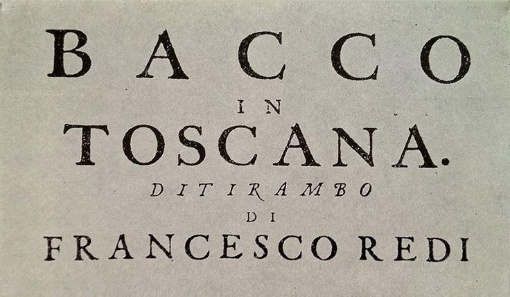 """Francesco Redi, poeta rinascimentale, dottore di corte e recensore vinicolo ufficiale per il regnante Granduca Cosimo III dei Medici, loda i vini Antinori nel suo poema comico-lirico 'Bacco in Toscana' dicendo: """"La d'Antinoro….d'un Canajuol maturo, spremo un mosto sì puro che ne'vetri zampilla salta, spumeggia e brilla!"""""""