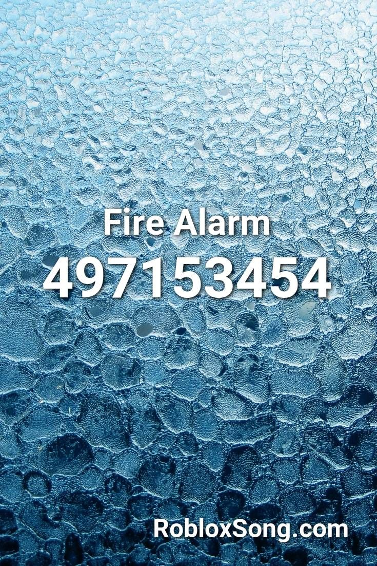 Pin By Jayden Swanson On Roblox Music Id Codes Fire Alarm Roblox Alarm