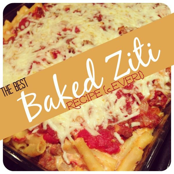 The Best Baked Ziti Recipe {Ever!}   And Her Little Dog Too