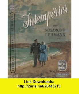 Intemp�ries Rosamond Lehmann ,   ,  , ASIN: B004F77EFI , tutorials , pdf , ebook , torrent , downloads , rapidshare , filesonic , hotfile , megaupload , fileserve