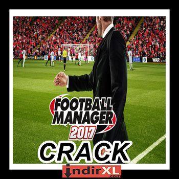 FM 17 Crack Football Manager 2017 Crack Fixed Full indir FM 2017 crack sonunda çıktı sorunsuz olarak Football Manager...