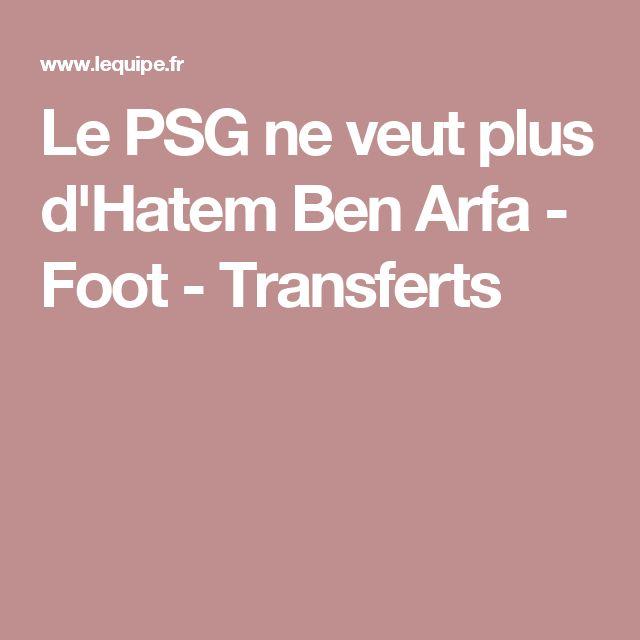 Le PSG ne veut plus d'Hatem Ben Arfa - Foot - Transferts