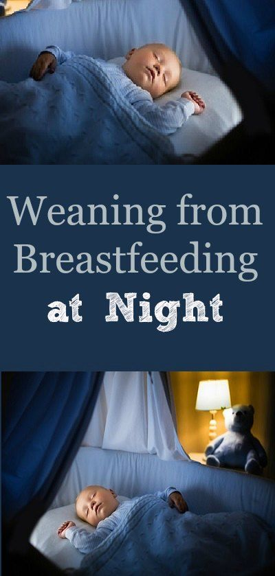 Weaning your baby from breastfeeding at night can get both of you more sleep (FINALLY!)