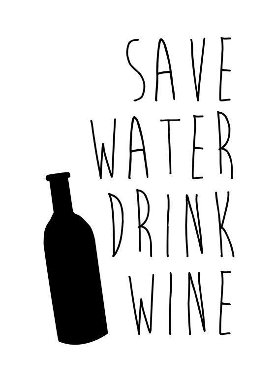 Wine Series: Save Water Drink Wine: Wall Art from Artifax