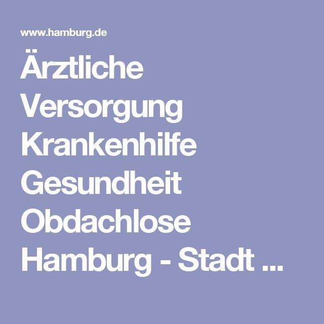 Ärztliche Versorgung Krankenhilfe Gesundheit Obdachlose Hamburg - Stadt Hamburg