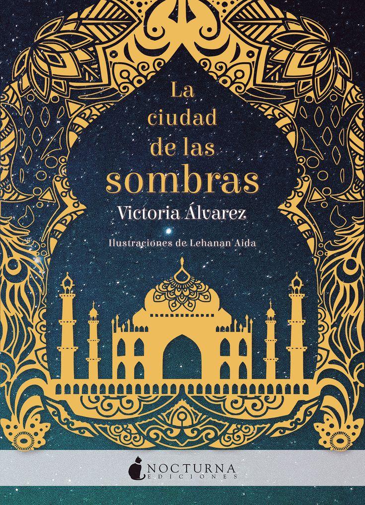 """Hoy sale a la venta el #libro """"La ciudad de las sombras"""" la nueva #novela de Victoria #Álvarez"""