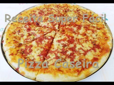 Receita Super Fácil - Pizza - YouTube