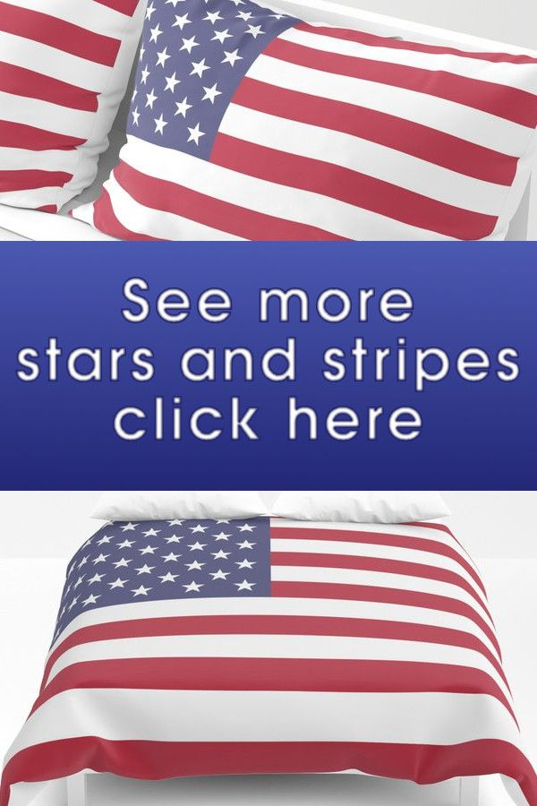 Stars And Stripes Usa Flag Duvet Comforter And Pillows In 2020 Old Glory Stripes Duvet Covers