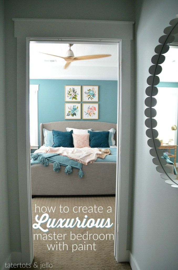 Create a luxurious master bedroom with paint three painting tips to turn your bedroom into
