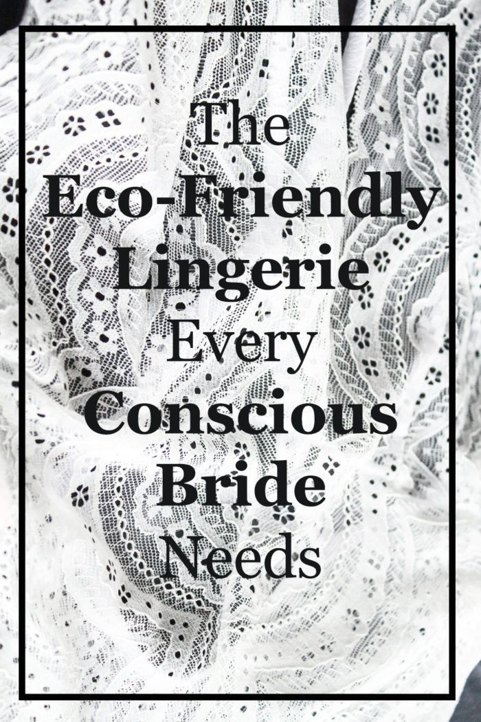 8cc5afcb3 The 7 Types of White Sustainable Wedding Lingerie a Conscious Bride Needs -  Ecocult  ethicalfashion  wedding  lingerie  bridal