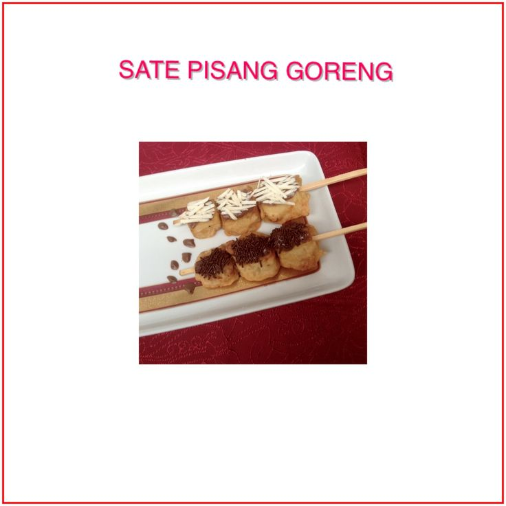 SATE PISANG GORENG