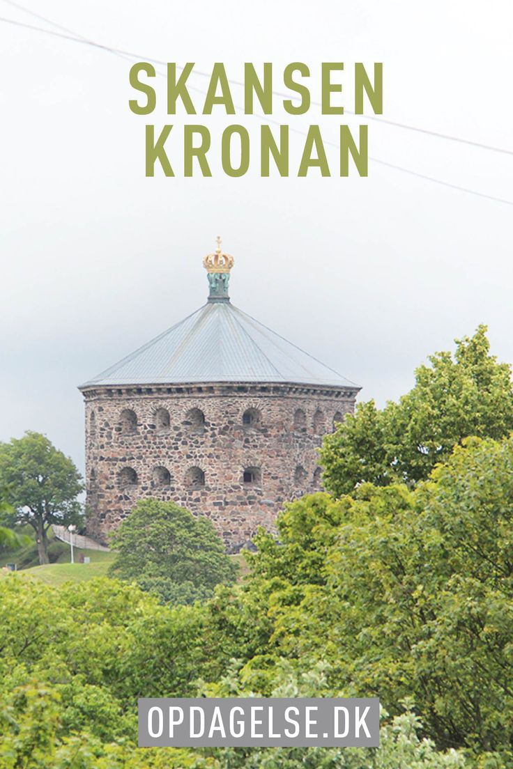 Skansen Kronan in Gothenburg