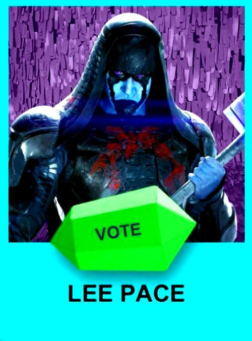 Vote for Lee Pace as Best Villain in Guardians of the Galaxy:  Ronan The Accuser!  Nick Kids' Choice Awards 2015.  Airs March 28.  http://www.nick.com/kids-choice-awards/
