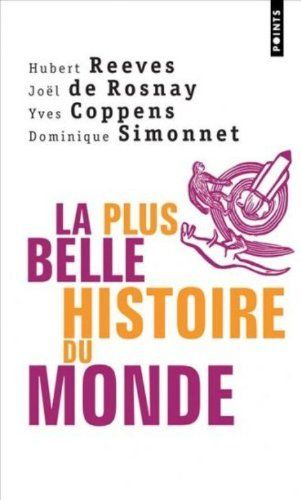 La Plus Belle Histoire du monde de Hubert Reeves et autres, http://www.amazon.fr/dp/2020505762/ref=cm_sw_r_pi_dp_uoYQtb1TMGRC5