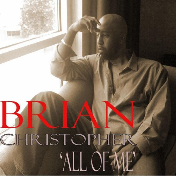 "Brian Christopher 2010 CD 'All of Me' (Remastered). R&B singer re-releases his one and only album ""All of Me"" (debuted March 19, 2010) with all new arrangements and superb production by Dawoud Said (Dah-wude Sah-eed)."