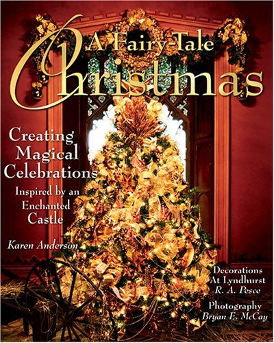 In The BNOTP Library: A Fairy Tale Christmas. Primitive Christmas  DecoratingChristmas Decorating IdeasChristmas ...