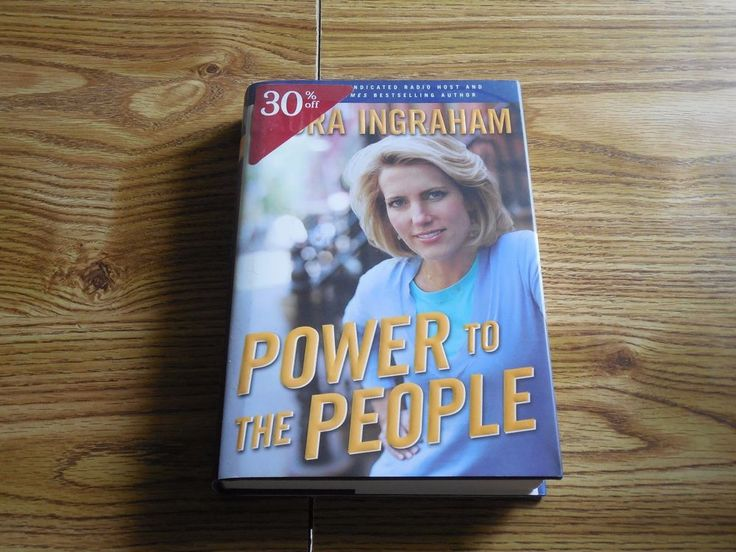 Power to the People by Laura Ingraham (2007, Hardcover)