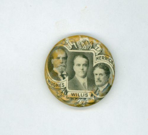 Vintage-1916-Charles-Evans-Hughes-Political-Pinback-Button-Ohio-Willis-Herrick