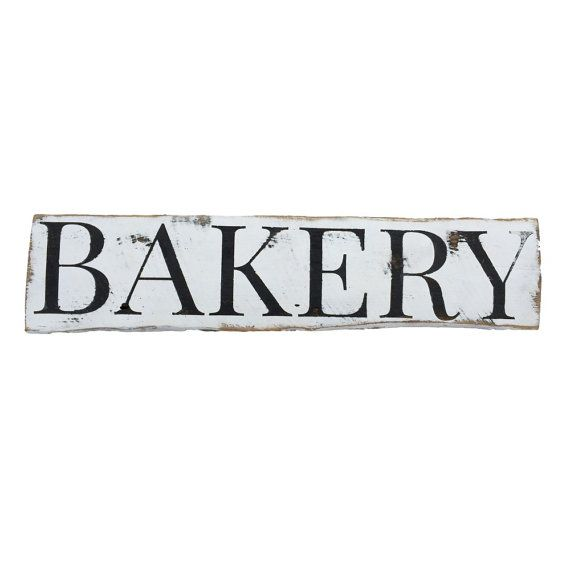 Kitchen Signs For Sale: 1000+ Ideas About Bakery Sign On Pinterest