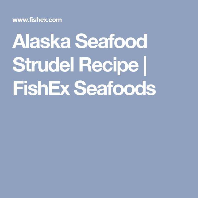 Alaska Seafood Strudel Recipe | FishEx Seafoods