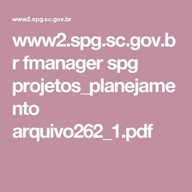 www2.spg.sc.gov.br fmanager spg projetos_planejamento arquivo262_1.pdf