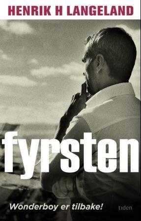 """""""Fyrsten - roman"""" av Henrik H. Langeland"""