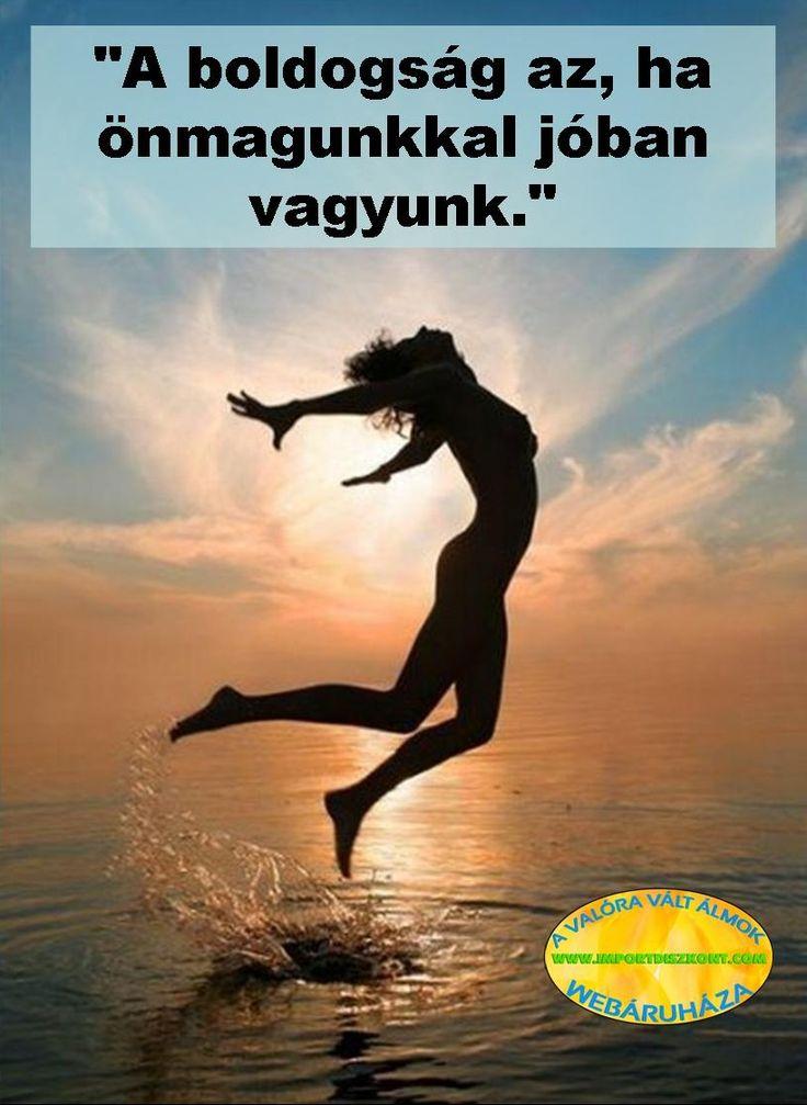 Légy boldog! :-)