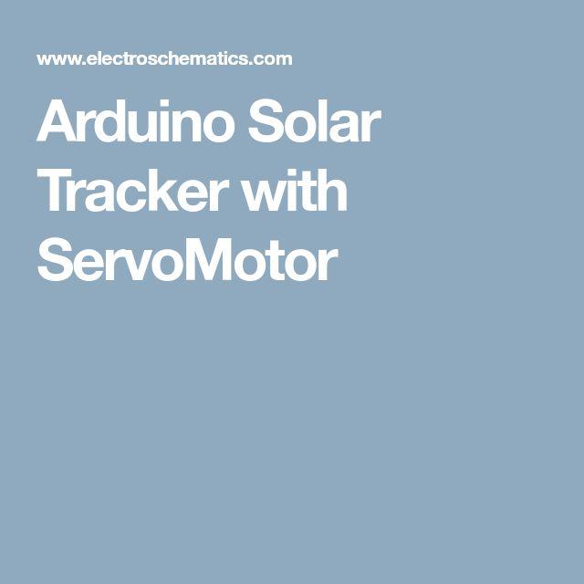 Arduino Solar Tracker with ServoMotor