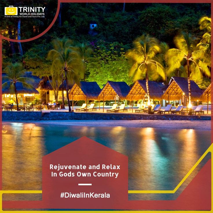 #DiwaliInKerala This Diwali holidays spend it right, relax and rejuvinate with your loved ones in Kerala. Book our excellent BIG Kerala Package for a very small price now! #TrinityWorldHolidays #FamilyHappiness #DiwaliHolidays