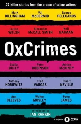 A thrilling collection of crime writing introduced by Britain's greatest crime writer, Ian Rankin, and featuring a compelling cast of suspects.
