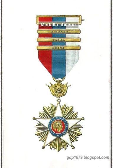 La Guerra del Pacífico 1879 - 1884 ( Perú, Bolivia y Chile): Medalla chilena. Estas medallas se otorgaron para los participantes de la campaña de Antofagasta hasta la de Tacna y Arica. Fue creada en Santiago, septiembre 1.° de 1880