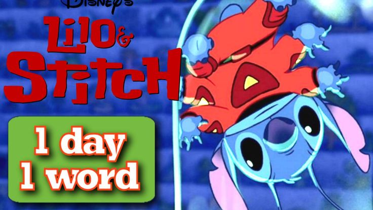 Learn affront english vocabulary with lilo and stitch