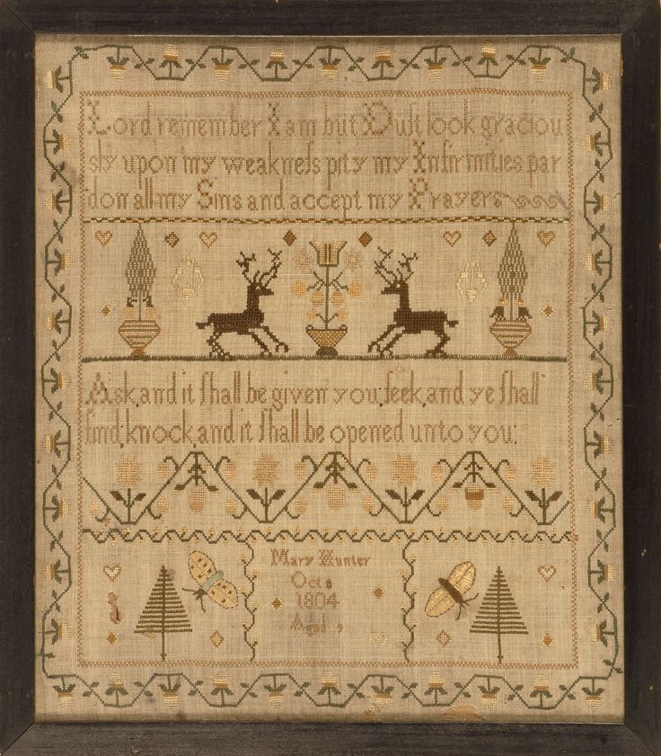 "NEEDLEWORK SAMPLER 1804 Wrought by Mary Hunter Oct 1804"". Religious sayings with deer, tree and butterfly motifs. 13½"" x 11¾"" sight...."