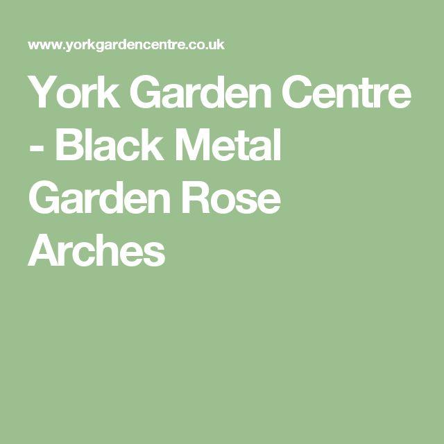 York Garden Centre - Black Metal Garden Rose Arches