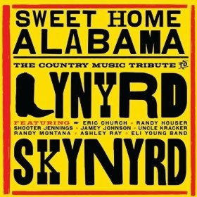 Sweet Home Alabama - The Country Music Tribute to Lynyrd Skynyrd: Various Artists: MP3 Downloads