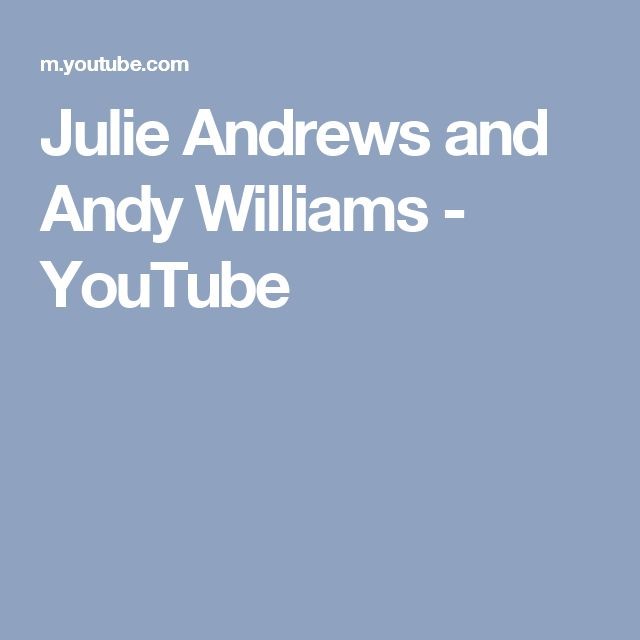 Julie Andrews and Andy Williams - YouTube