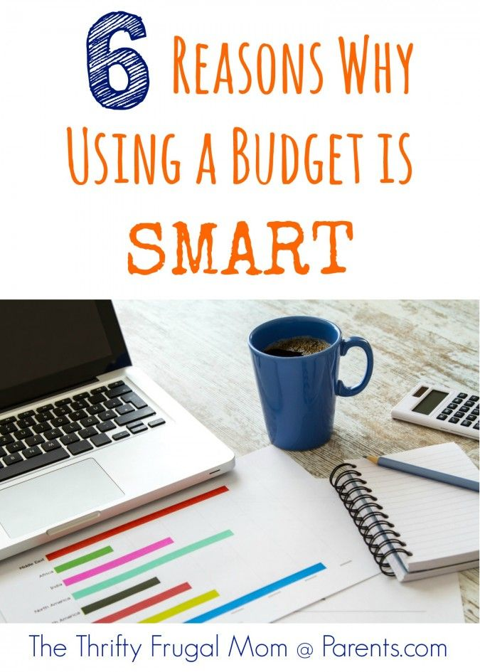 6 reasons why using a budget is smart