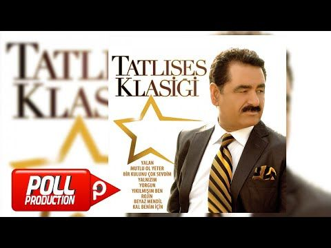 Ibrahim Tatlises Yalan Official Audio Youtube Yeni Muzik Muzik Sarkilar