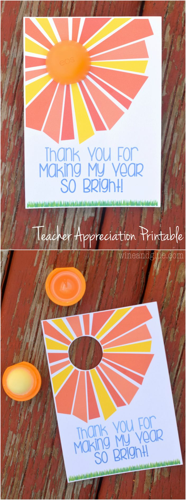 EOS Lip Balm Teacher Appreciation Printable | www.wineandglue.com | An easy and cute teacher appreciation note!