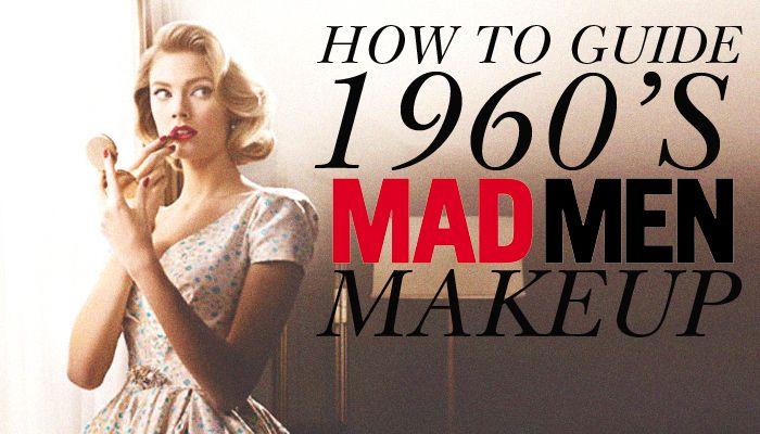 Mad Men Theme: make-up, 1960s