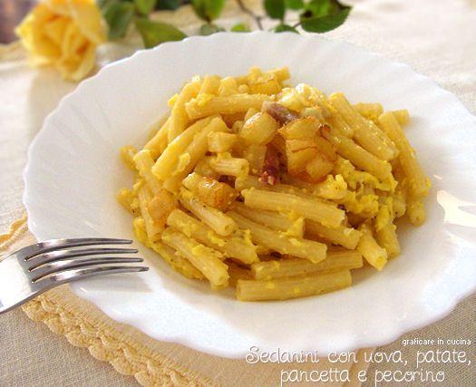 Sedanini con uova, patate e pecorino