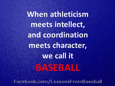 """Baseball Quote - """"When athleticism meets intellect..."""" Check out our website for expert advice, tips, downloads and more about baseball and other subjects at: http://lessonsfromexperts.com (Baseball's website coming soon, but you can also check out baseball and other sport stories at http://lessonsfromsports.com). Visit us on Facebook: http://Facebook.com/LessonsFrombaseball; and Twitter: @LessonsBaseball"""